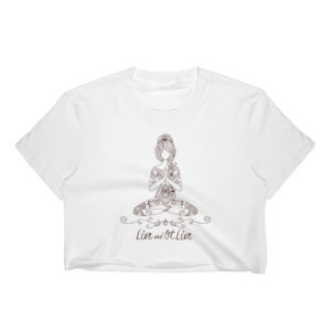 Live and Let Live - Crop top